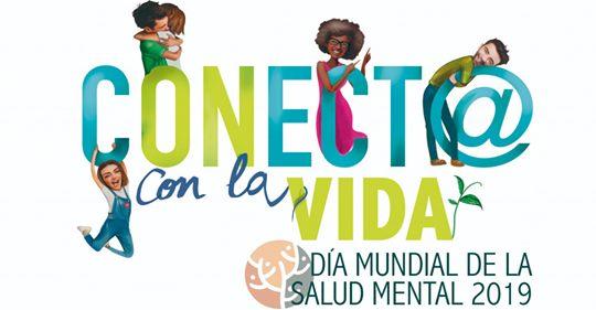 DÍA MUNDIAL DE LA SALUD MENTAL 2019
